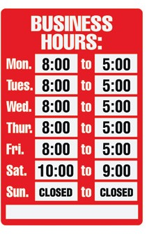 BUSINESS GIFTS-BUSINESS HOURS SIGN